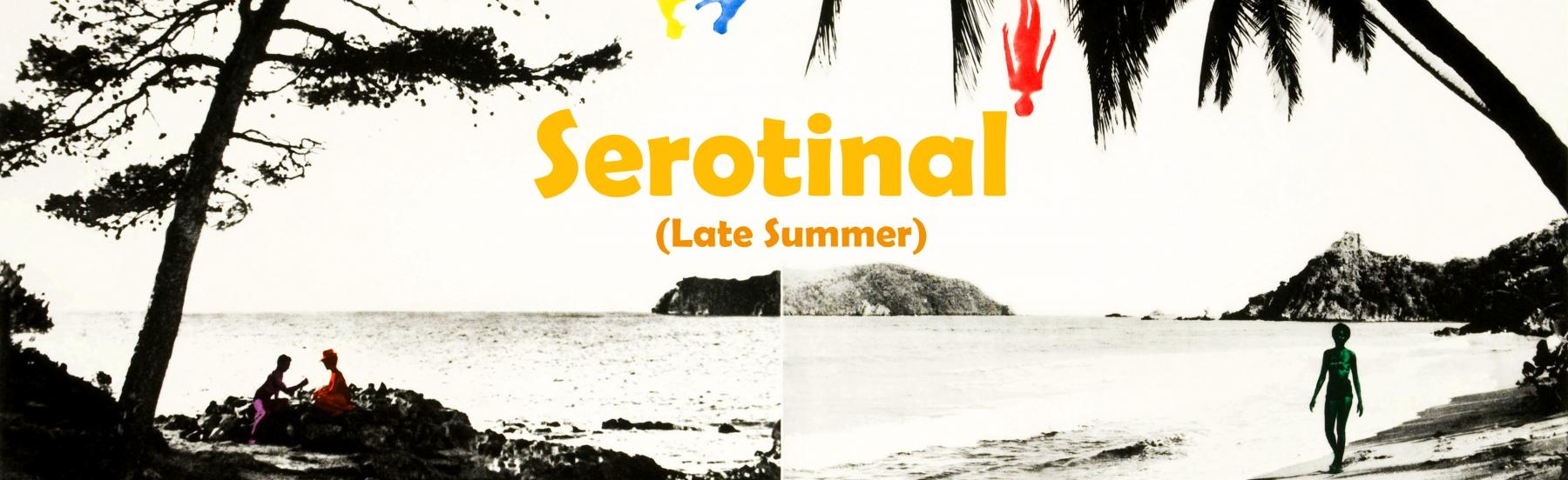 Serotinal