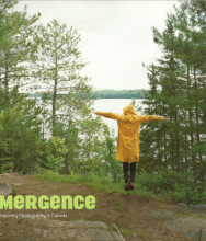 EVE K. TREMBLAY | EMERGENCE - CONTEMPORARY PHOTOGRAPHY IN CANADA EDITED BY SARAH PARSONS CO-PUBLISHED BY GALLERY 44 & RYERSON UNIVERSITY TEXT BY MARIE FRASER