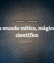 Un mundo mítico, mágico y científico