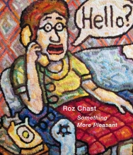 Roz Chast - Danese/Corey exhibition catalogue