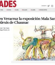 VANIDADES Se inaugura en Veracruz la Exposición Mala Sangre / Bestiario de Alexis de Chaunac, May 2015