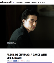WHITEWALL ALEXIS DE CHAUNAC: A DANCE WITH LIFE AND DEATH by Katy Donoghue, October 19, 2015
