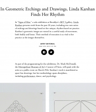 ARTSY Editorial, In Geometric Etchings and Drawings, Linda Karshan Finds Rythm,  by Stephen Dillon, March 12th, 2015