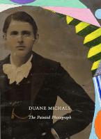 Duane Michals: The Painted Photograph