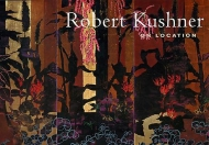 Robert Kushner: On Location