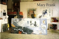 Mary Frank: Recent Paintings and Pastels