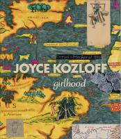 Joyce Kozloff: Girlhood