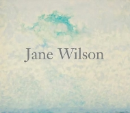 Jane Wilson: Recent Paintings