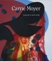 Carrie Moyer: Pagan's Rapture