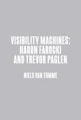 Harun Farocki & Trevor Paglen: Visibility Machines