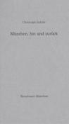 Christoph Sattler: München, hin und zurück