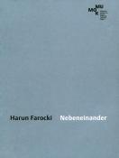 Harun Farocki: Nebeneinander
