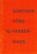 Günther Förg: IG-Farben-Haus