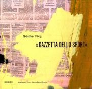 Günther Förg: Gazzetta Dello Sport