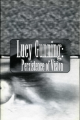 Lucy Gunning: Persistence of Vision