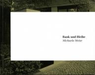 Michaela Meise: Bank und Bleibe