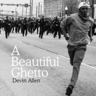"Saturday: Devin Allen book release: ""A Beautiful Ghetto"""