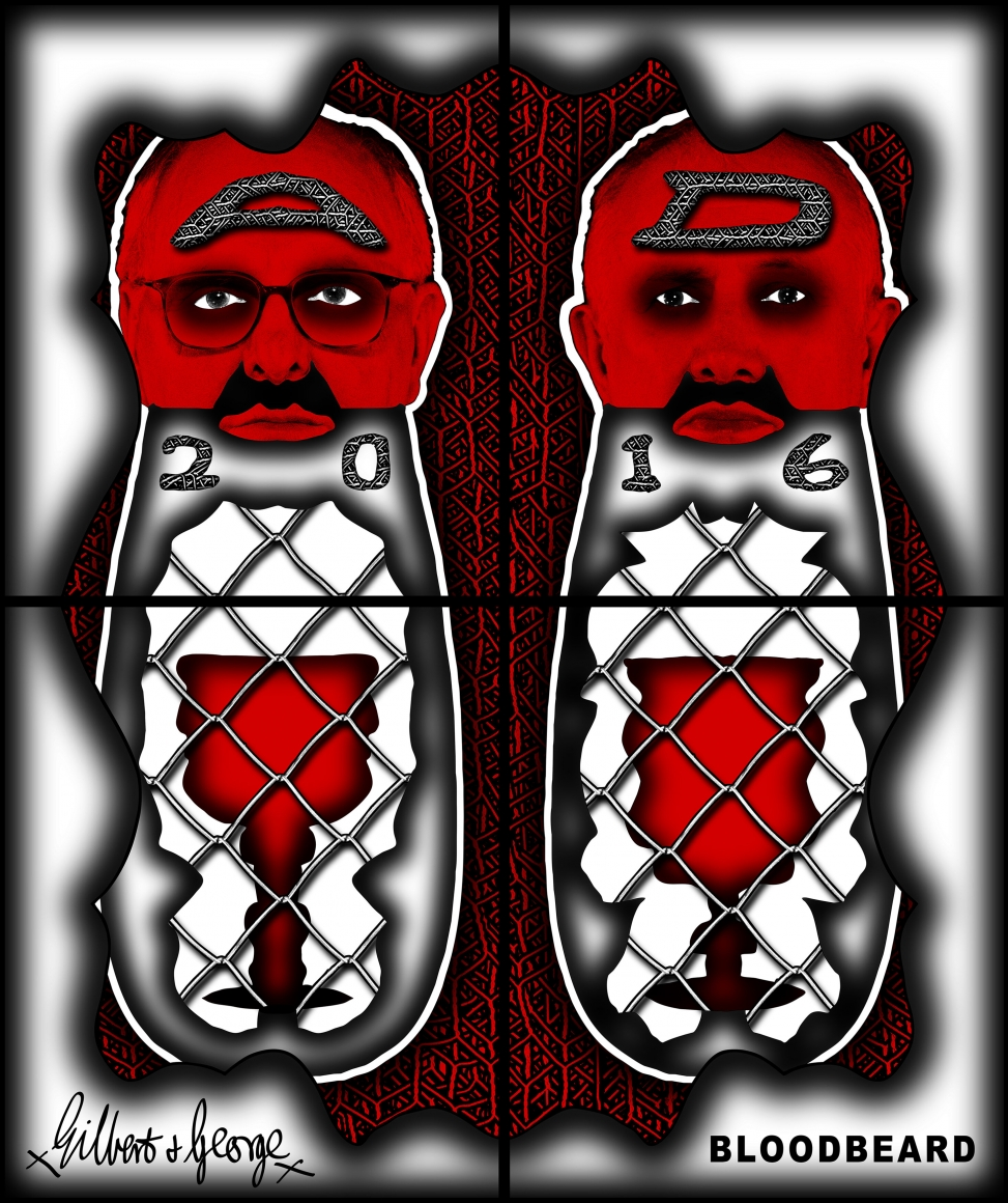GILBERT & GEORGE, BLOODBEARD, 2016