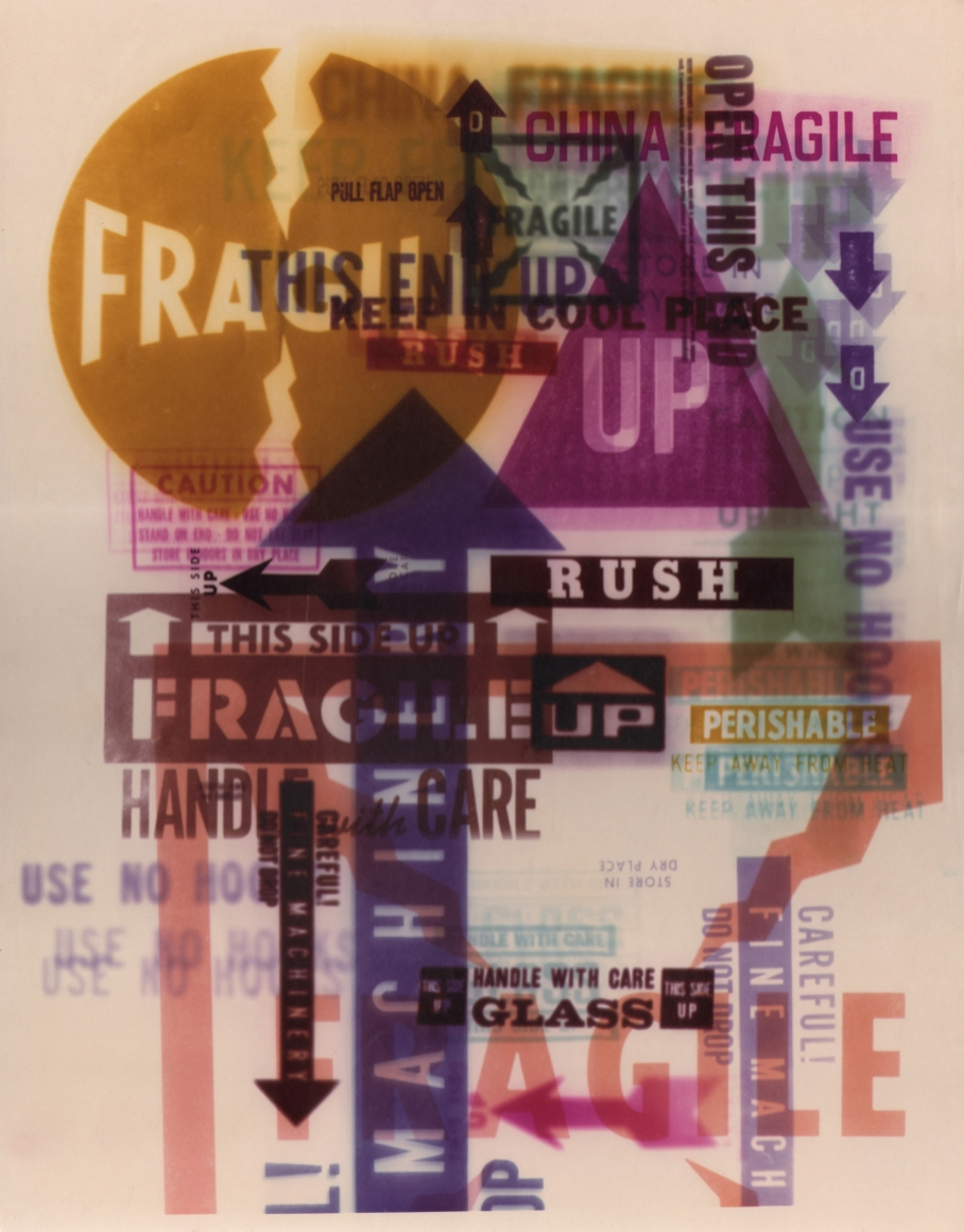 """18. David Attie, Untitled, c. 1965. Composite color photo featuring various shipping labels that read """"fragile,"""" """"rush,"""" """"handle with care,"""" etc."""