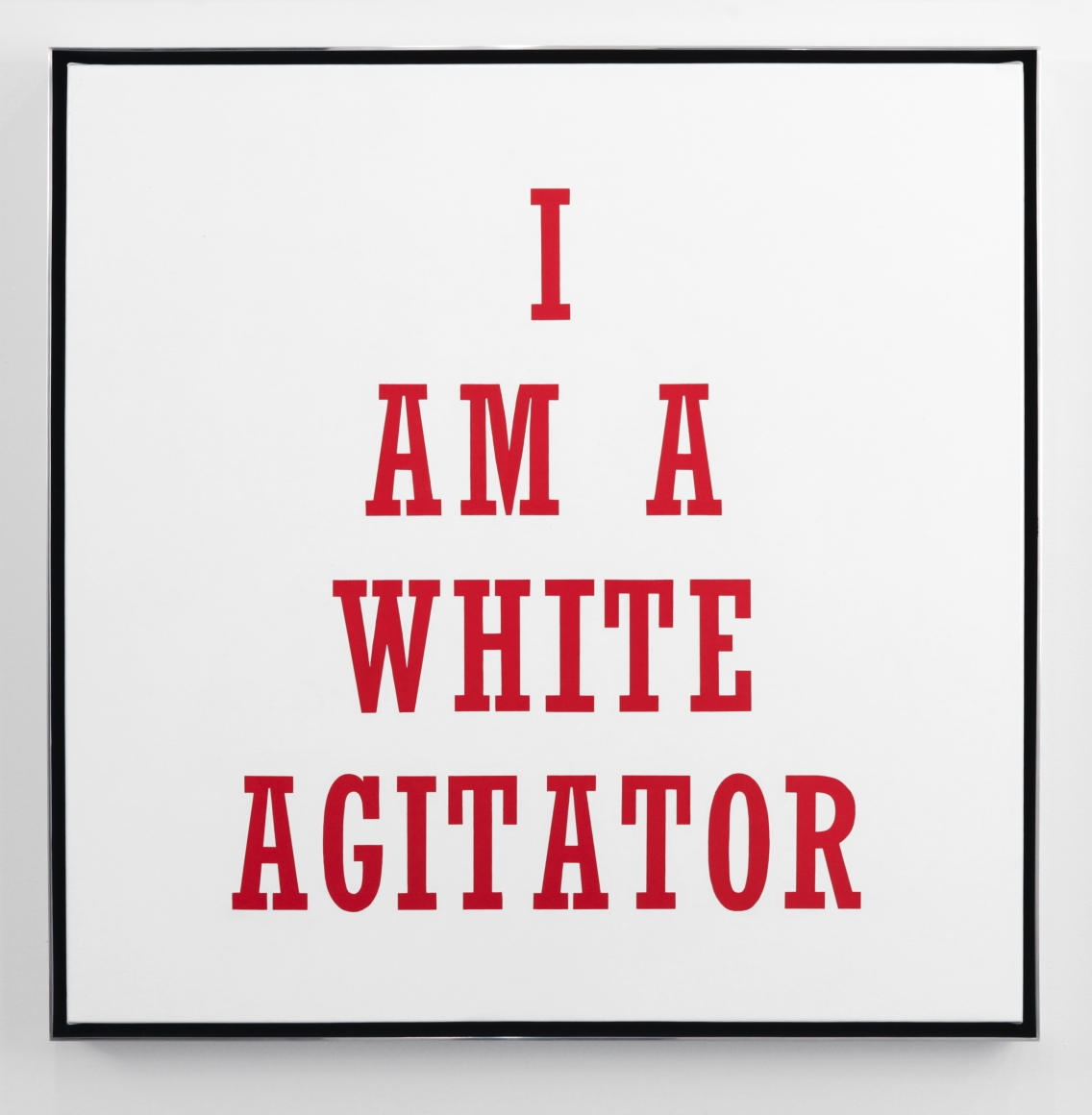 Hank Willis Thomas, I Am A White Agitator, 2012