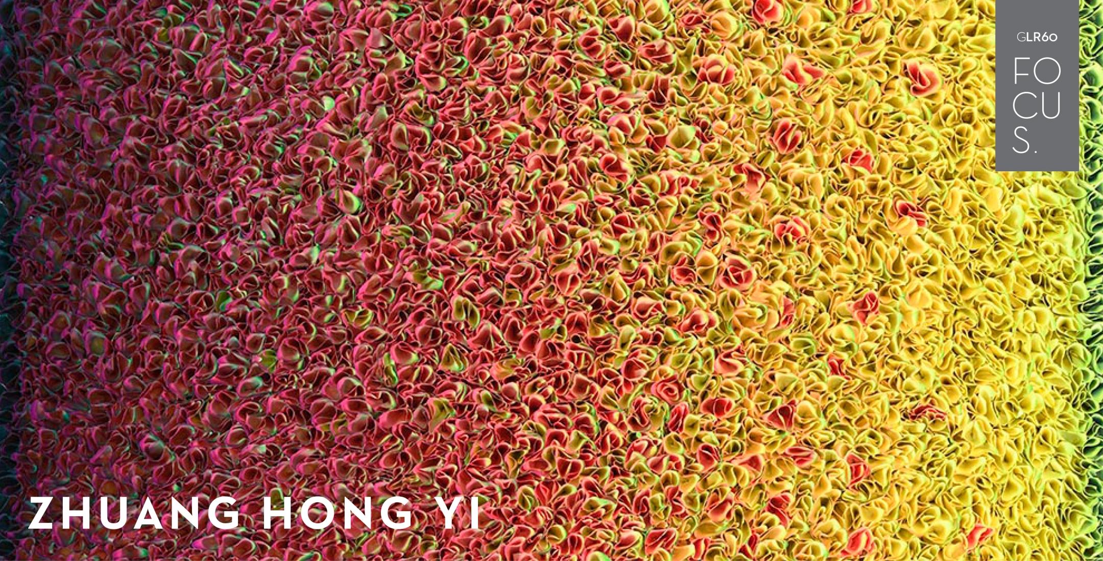 Zhuang Hong Yi | FOCUS