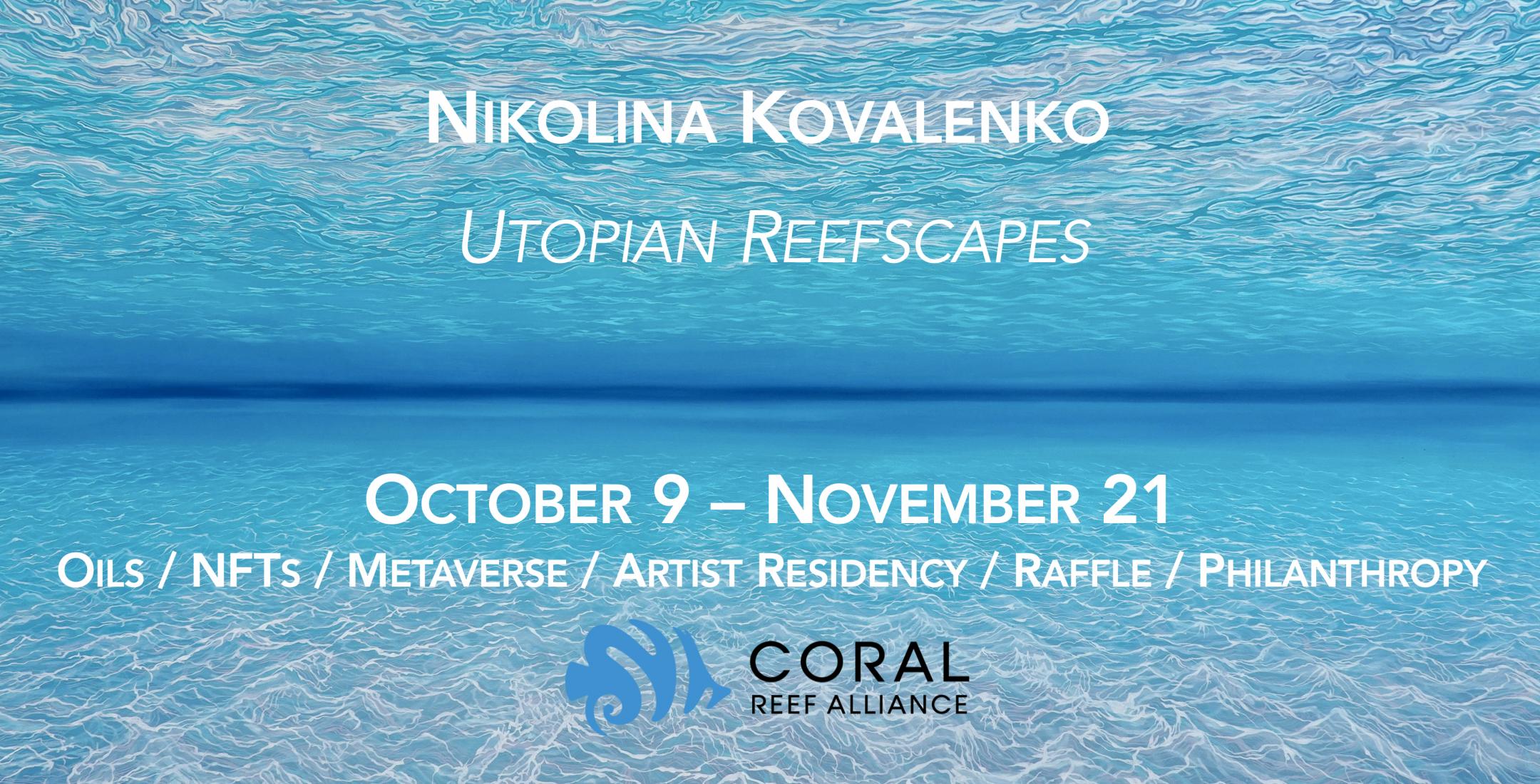 Utopian Reefscapes – Nikolina Kovalenko