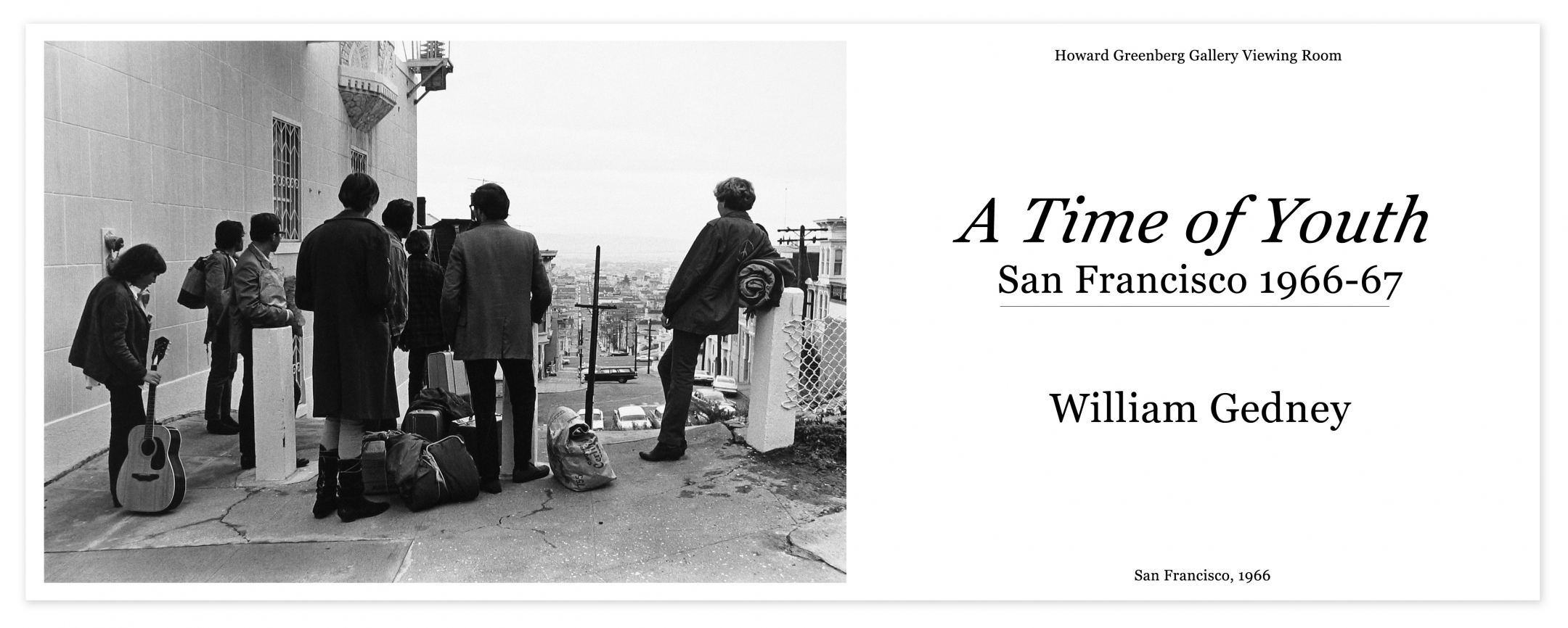 william gedney, a time of youth, san francisco 1966-67, howard greenberg gallery viewing room