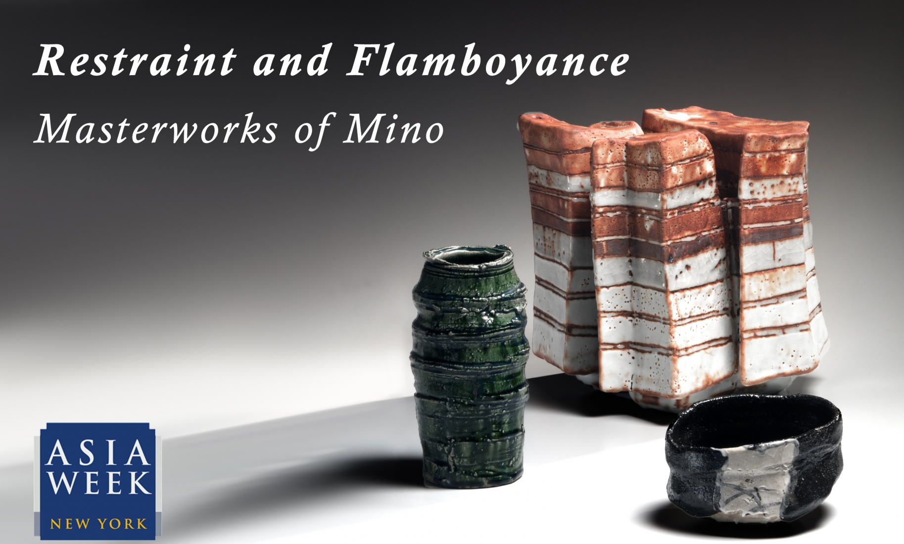 ASIA WEEK 2020 |  Restraint and Flamboyance: Masterworks of Mino