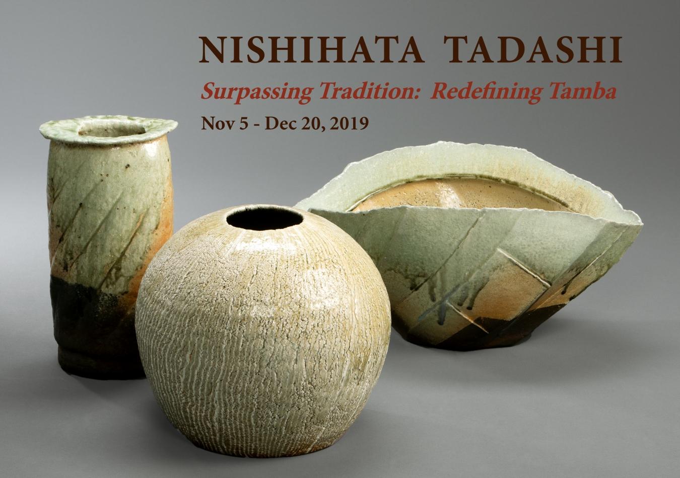 Nishihata Tadashi, Surpassing Tradition: Redefining Tamba