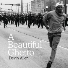 Photographer Devin Allen To Release 'A Beautiful Ghetto' Book On June 13