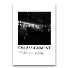 On Assignment with Arthur Leipzig