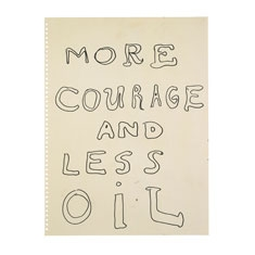 More Courage and Less Oil