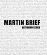 Martin Brief, essay by Christopher Howard