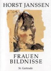 Horst Janssen. Frauenbildnisse (Portraits of women). Verlag St. Gertrude, Hamburg (Germany), 1988.