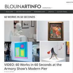 Blouin Art Info VIDEO: 60 Works in 60 Seconds at the Armory Show's Modern Pier