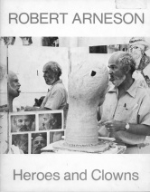 Catalog cover, 'Robert Arneson: Heroes and Clowns,' Allan Frumkin Gallery, 1979.