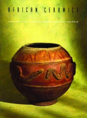 African Ceramics: Ancient and Historic Earthenware Vessels