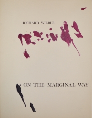 On the Marginal Way by Richard Wilbur