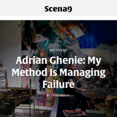 Adrian Ghenie: My Method is Managing Failure