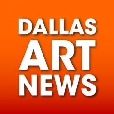 Dallas Art News