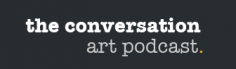 The Conversation: Art Podcast