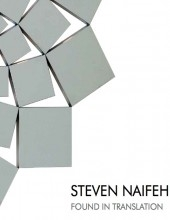Steven Naifeh: Found in Translation at Middle Eastern Center for the Arts (MECA) Catalogue