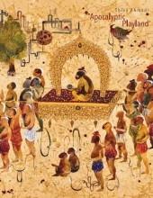 Shiva Ahmadi: Apocalyptic Playland Catalogue