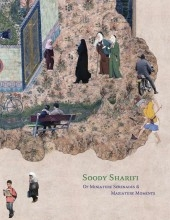 Soody Sharifi: Of Miniature Serenades And Maxiature Moments Catalogue