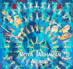 Roya Akhavan: Nexus