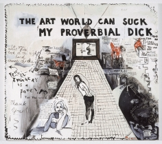 Sue Williams, The Art World Can Suck My Proverbial Dick, 1992