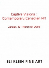 Captive Visions: Contemporary Canadian Art