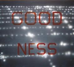 ED RUSCHA GoodNess, 1987