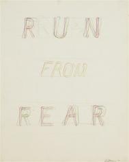 Bruce Nauman,Run from Fear/Fun from Read, 1972.