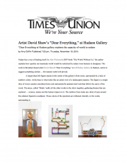 """David Shaw's """"Dear Everything"""" at Hudson Gallery"""